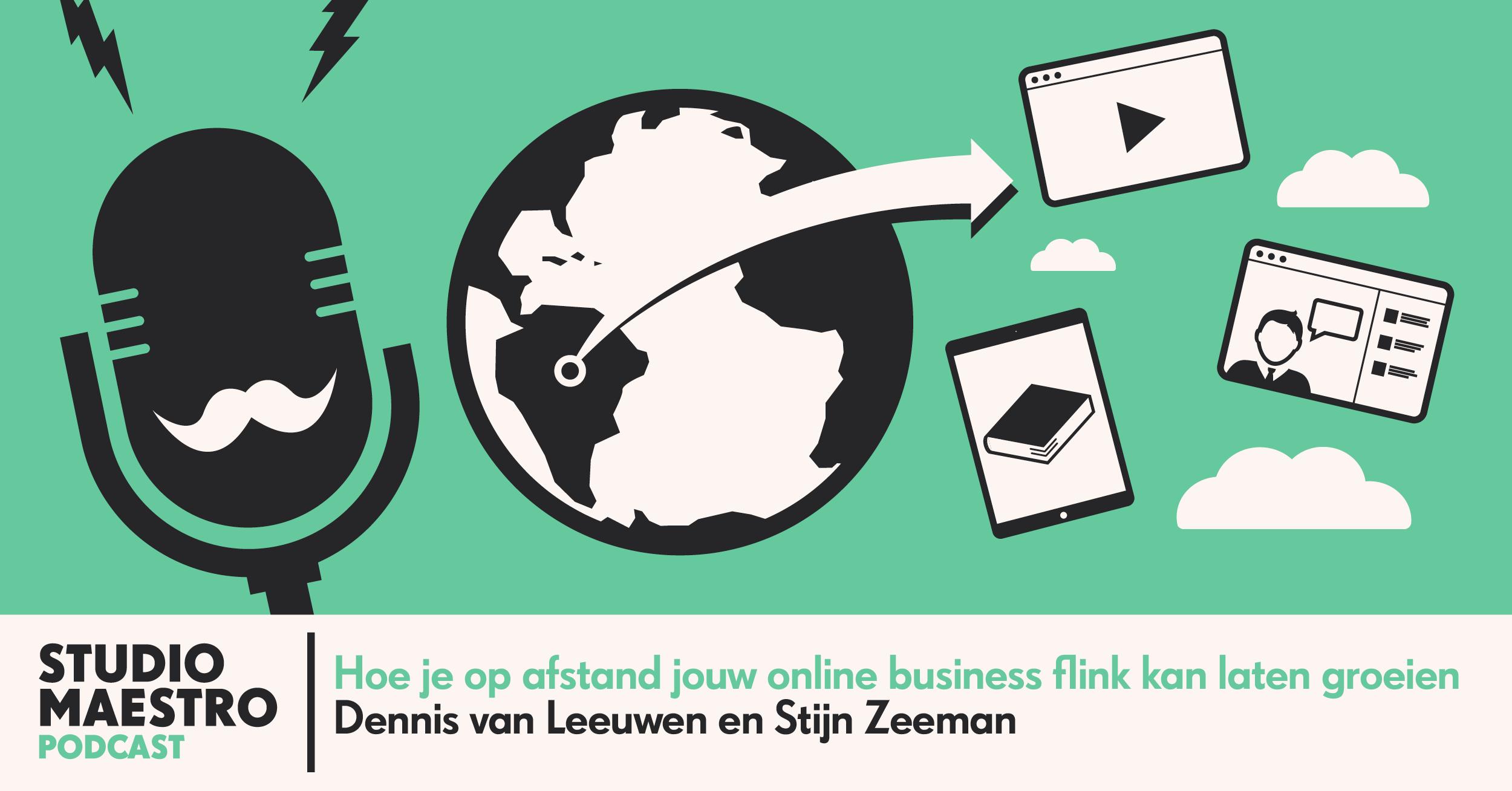 Hoe je op afstand jouw online business flink kan laten groeien met Stijn Zeeman
